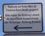 Radroute am Roten Main ab Friedrich-Ebert-Straße gesperrt! Bitte nutzen Sie Richtung Laineck die beschilderte Ausweichroute über St. Georgen, Richtung Bindlach